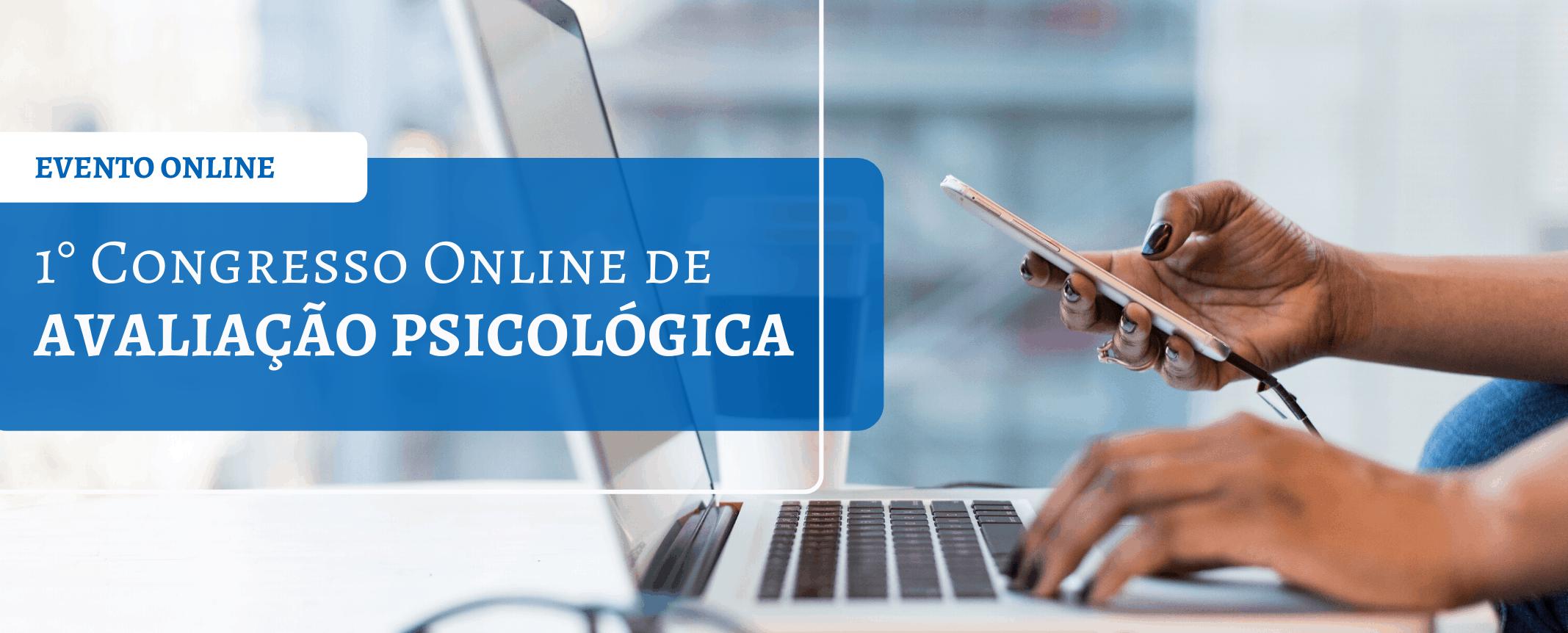 1 Congresso Online de Avaliação Psicológica